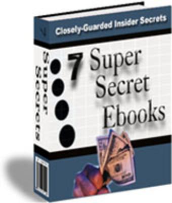 Product picture 7 Super Secret Ebooks